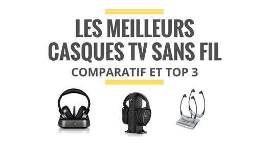 comparatif casque tv
