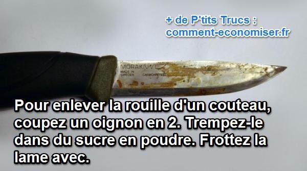 enlever rouille sur couteau