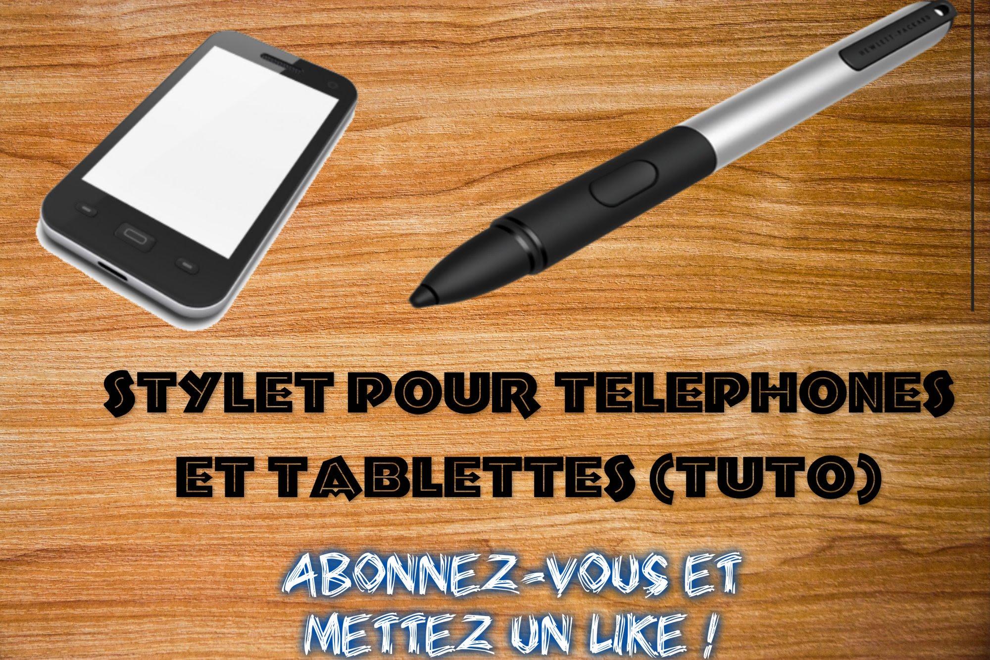 fabriquer un stylet pour smartphone