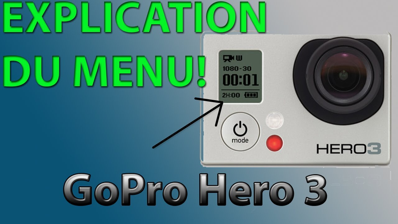 fonctionnement gopro hero 3