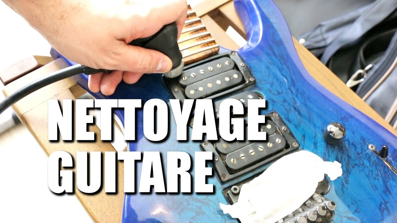 nettoyer sa guitare sans produit