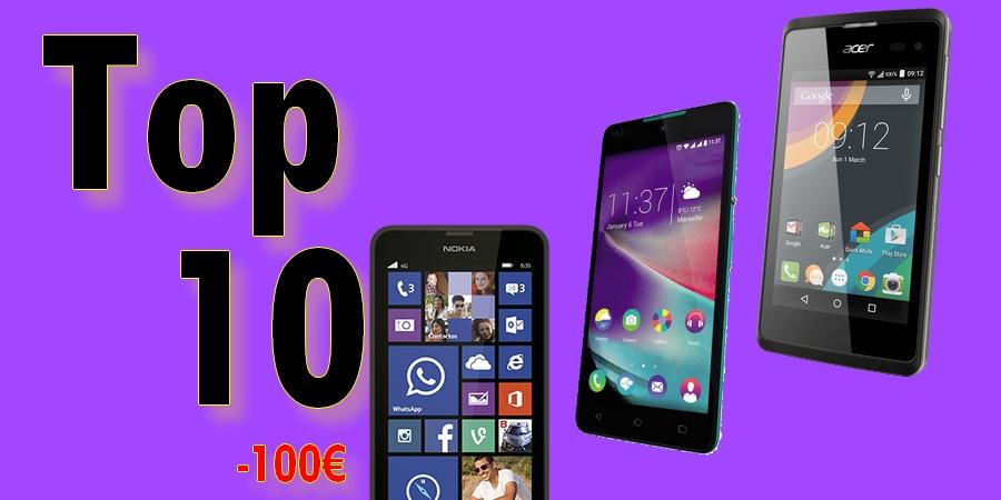 meilleur smartphone à moins de 100