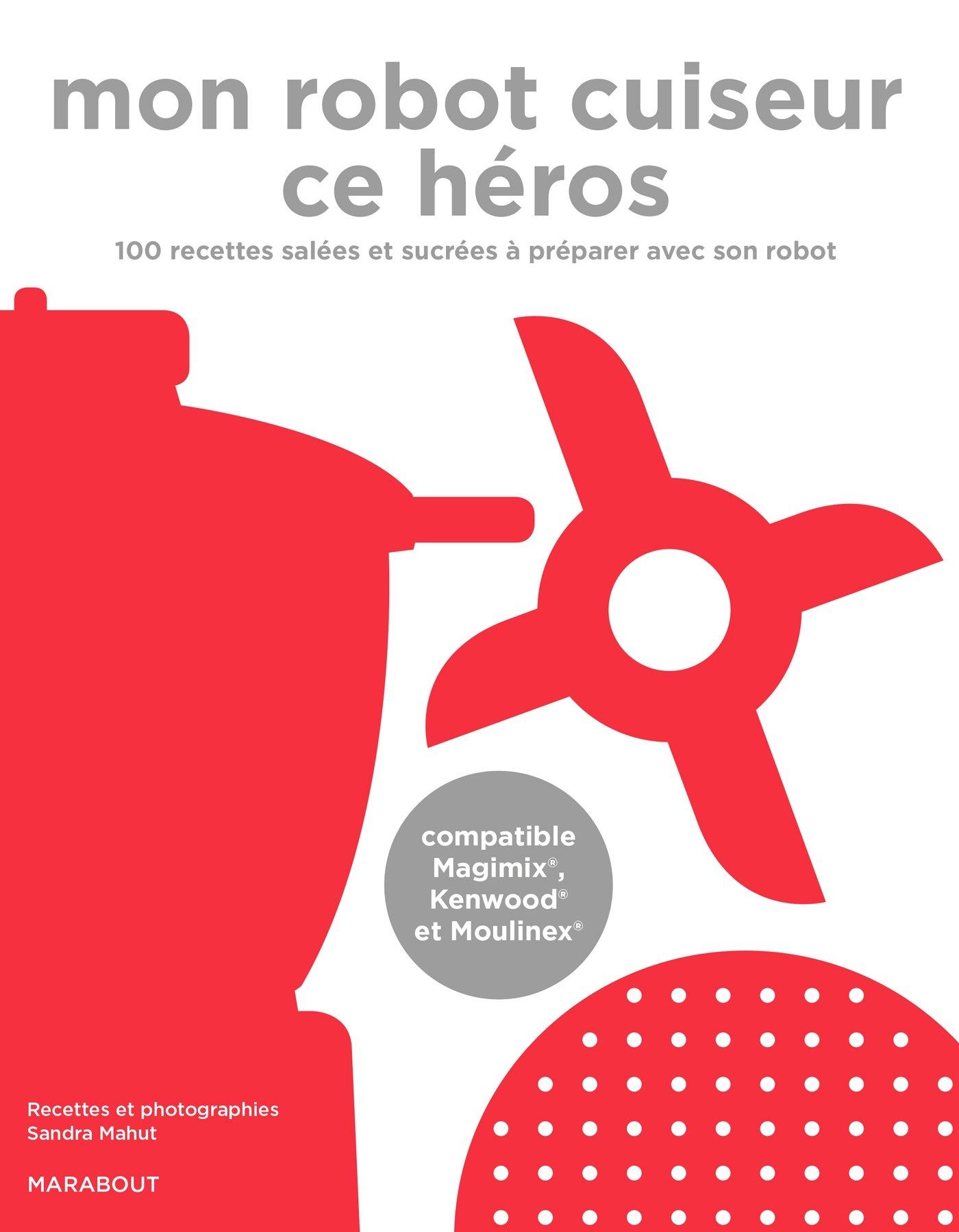 mon robot cuiseur ce heros