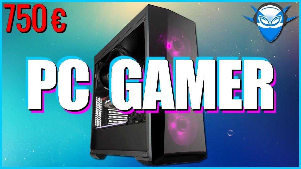 pc gamer 750 euros